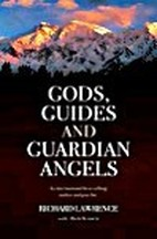 Gods, Guides and Guardian Angels